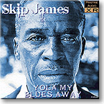 PABL009 – Yola My Blues Away – Skip James (1931)